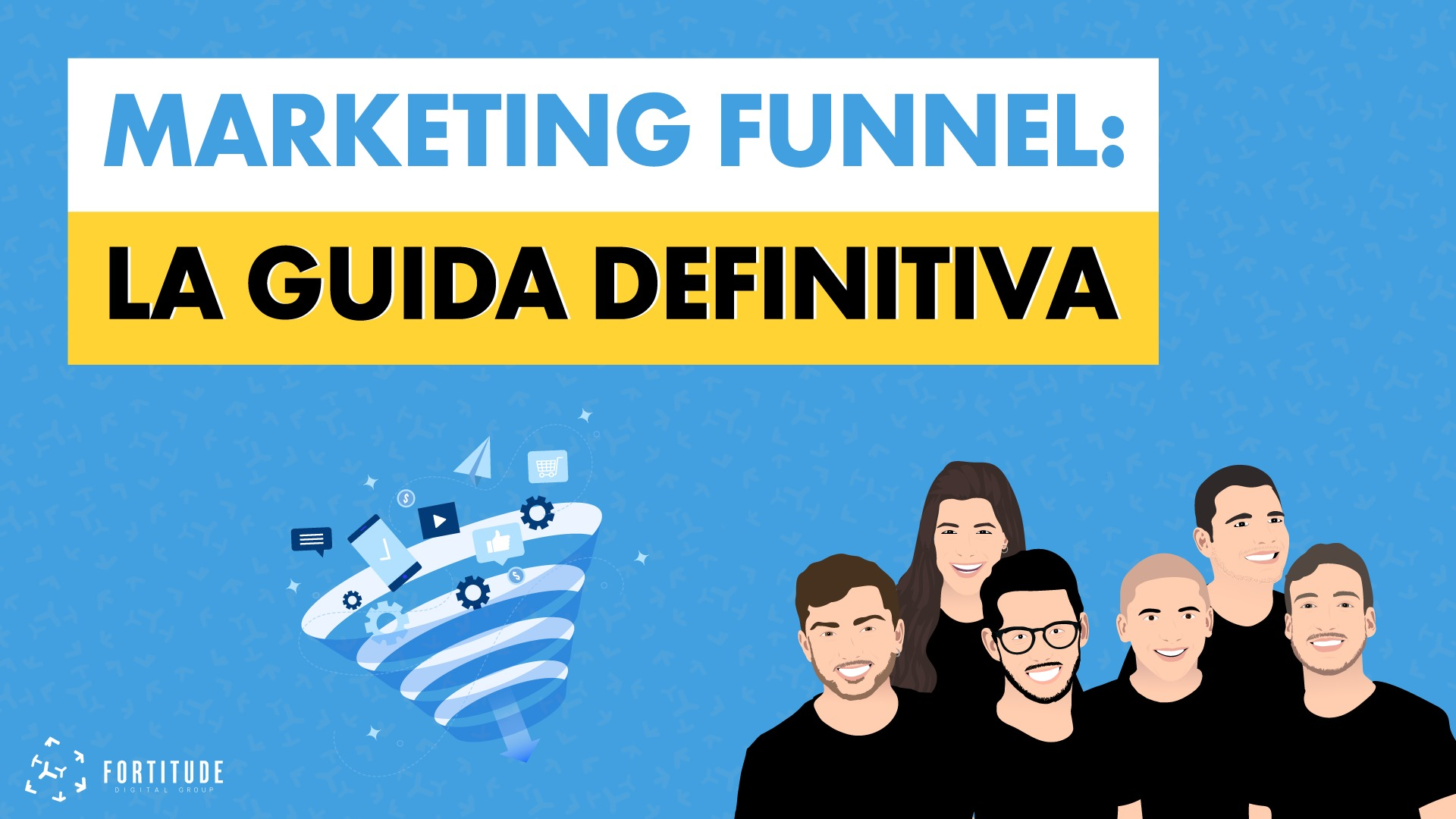 Marketing_Funnel_Fortitude_Digital_Group_Copertina