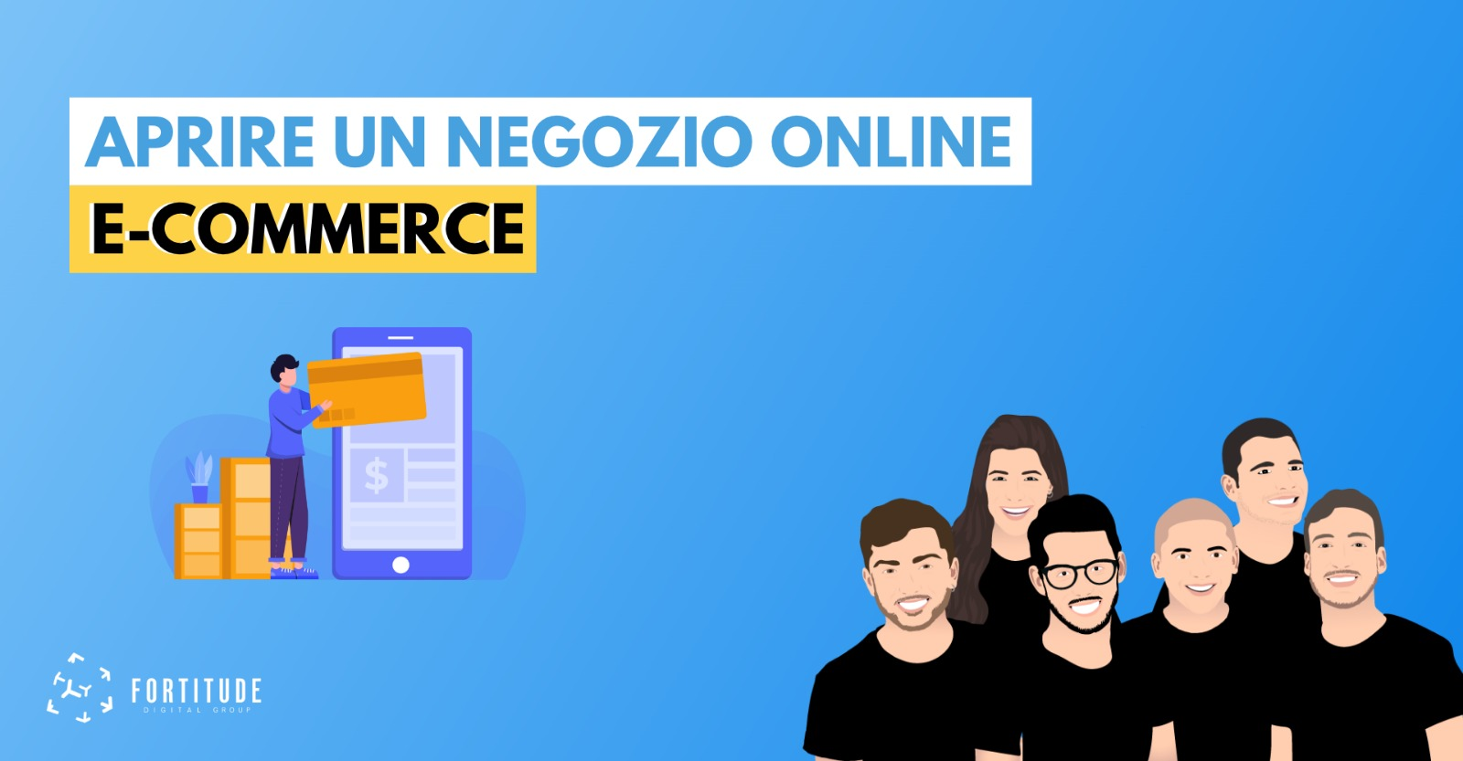 e-commerce_come_aprire_un_negozio_online_fortitude_digital_group